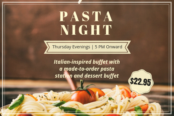 Join us for Pasta Night - Every Thursday Evening!